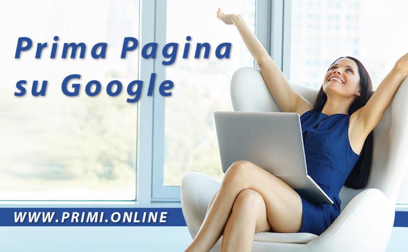 Il tuo sito in Prima Pagina su Google